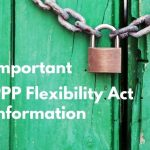 Important PPP Flexibility Act Information